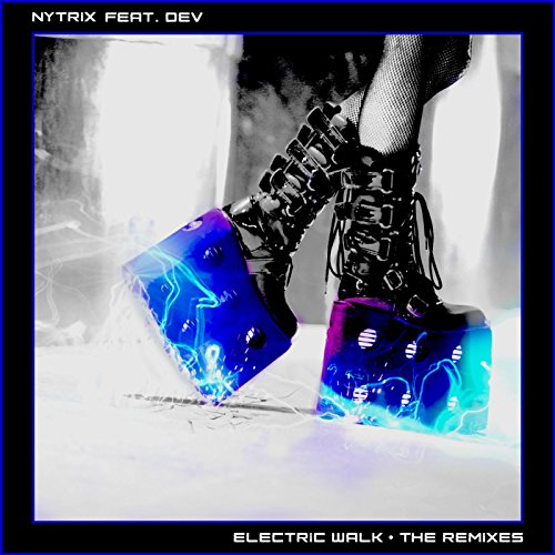Electric Walk [Jump Smokers Remix] (feat. Dev) [Explicit]