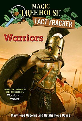 Warriors: A nonfiction companion to Magic Tree House #31: Warriors in Winter (Magic Tree House (R) Fact Tracker)
