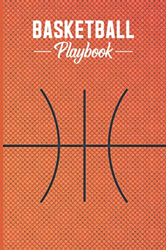Basketball playbook: Net outdoor coaching strategy tactics board court paper Basketball Playbook for teens girls coaches and for kids, Gifts for ... Notebook for Drawing Up Basketball Plays