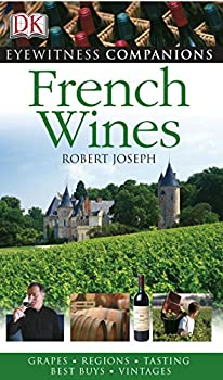 French Wine (Eyewitness Companions) 1405312122 Book Cover
