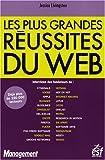 Les plus belles reussites du web (French Edition)
