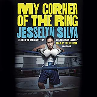 My Corner of the Ring                   Written by:                                                                                                                                 Jesselyn Silva                               Narrated by:                                                                                                                                 Jesselyn Silva                      Length: 4 hrs and 51 mins     Not rated yet     Overall 0.0