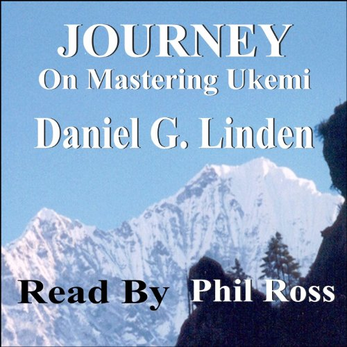 Journey: On Mastering Ukemi audiobook cover art