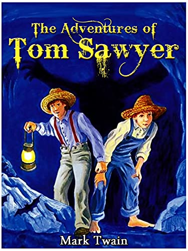 the adventures of tom sawyer: Illustrated Edition (English Edition)