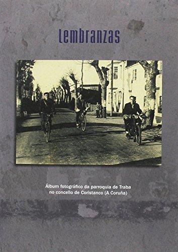 Lembranzas. Album fotográfico parroquia de Traba (Coristanco)