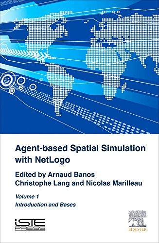 Agent-Based Spatial Simulation with NetLogo Volume 1 (English Edition)
