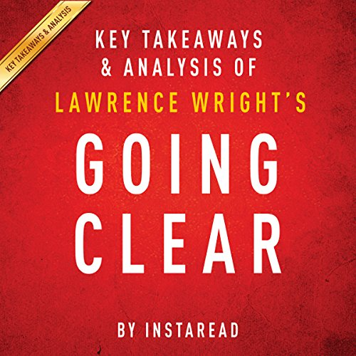 Going Clear by Lawrence Wright - Key Takeaways & Analysis audiobook cover art