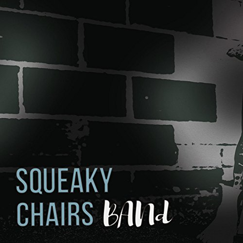 Squeaky Chairs Band