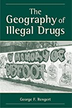 The Geography Of Illegal Drugs