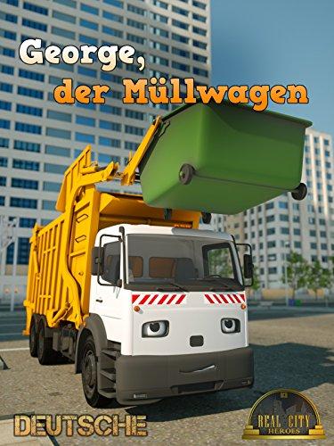 George, der Müllwagen - Echte Stadthelden [Real City Heroes (RCH)] | Videos für Kinder
