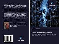 Filosofie en Postmodernisme: Waarheid en realiteit - Einde van het postmodernisme en de opkomst van het realisme