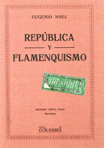 República Y Flamenquismo (Flamenco y folclore andaluz)