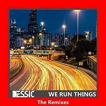 We Run Things (The Remixes)