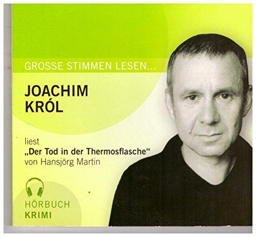 Joachim Krol liest - Der Tod in der Thermosflasche von Hansjörg Martin Hörbuch auf einer CD