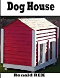 Dog House (Fort Guidebook)[Book]