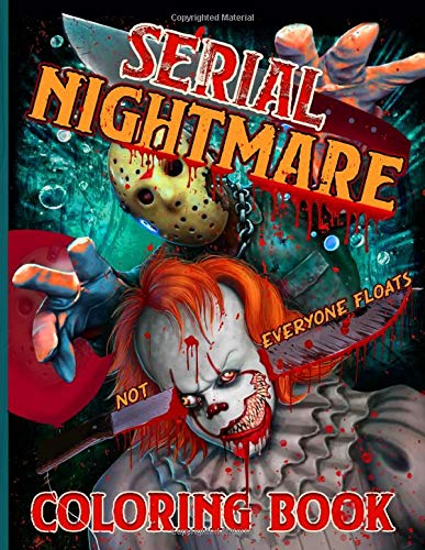 Serial Nightmare Coloring Book: Halloween Nightmare A Serial Killers from Classic Horror Movies Coloring Book for Adult