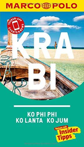 MARCO POLO Reiseführer Krabi, Ko Phi Phi, Ko Lanta: Reisen mit Insider-Tipps. Inkl. kostenloser Touren-App und Events&News