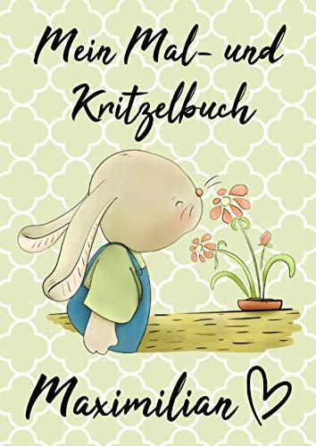 Mein Mal- und Kritzelbuch MAXIMILIAN: Hase mit Blümchen: Personalisiertes Malbuch zum Kritzeln & Malen für Kinder ab 2 Jahren. Alle Kinderzeichnungen in einem Softcover-Buch.