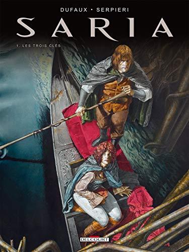 Saria T01: Les trois clefs (DELC.HORS COLL.)