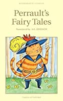 Perrault's Fairy Tales (Wordsworth Children's Classics) by Charles Perrault(2004-11-30)