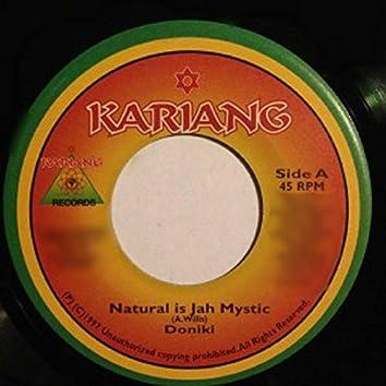 Natural is Jah Mystic