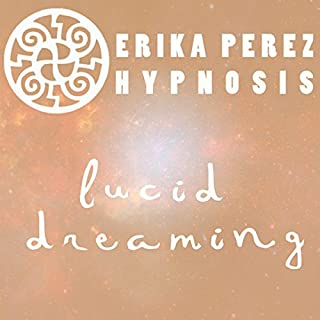 Suenos Lucidos Hipnosis [Lucid Dreaming Hypnosis] cover art