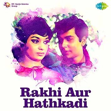 Rakhi Aur Hathkadi (Original Motion Picture Soundtrack)
