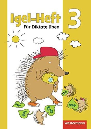 Igel - Hefte: Für Diktate üben: Arbeitsheft 3
