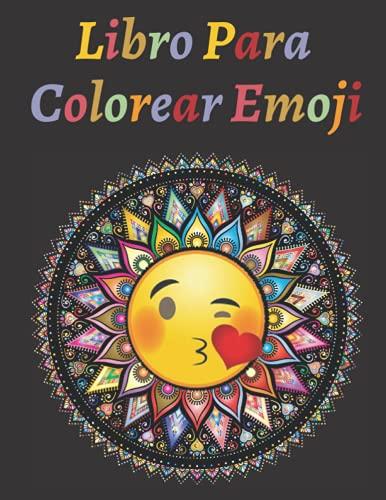 Mandala Emoji Libro Para Colorear: Regalo perfecto para el día nacional del emoji del 17 de julio.