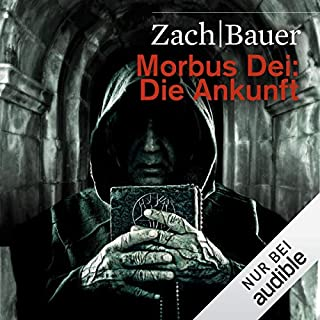 Die Ankunft     Morbus Dei 1              Autor:                                                                                                                                 Bastian Zach,                                                                                        Matthias Bauer                               Sprecher:                                                                                                                                 Robert Frank                      Spieldauer: 8 Std. und 32 Min.     69 Bewertungen     Gesamt 4,4