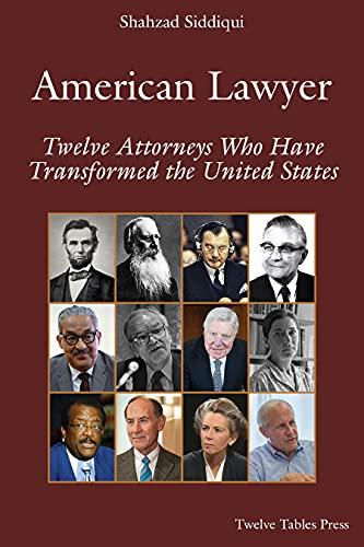 American Lawyer (Twelve Attorneys Who Transformed America)