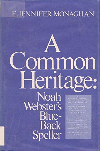 A Common Heritage: Noah Webster's Blue-Back Speller