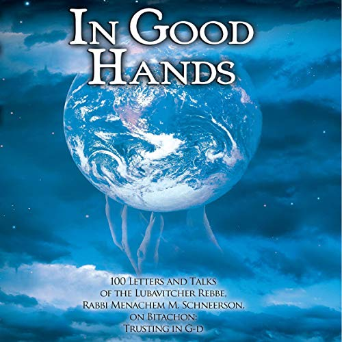 In Good Hands Audiobook By Menachem M. Schneerson cover art