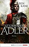 Sturm der Adler: Roman (Eagles of Rome 3) (German Edition)