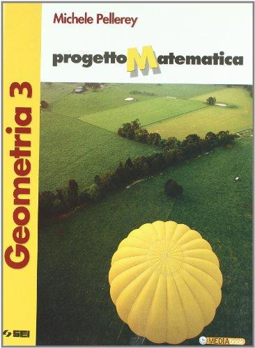 Progetto matematica. Geometria-Algebra-Prove per l'esame di Stato. Per la Scuola media. Con espansione online (Vol. 3)