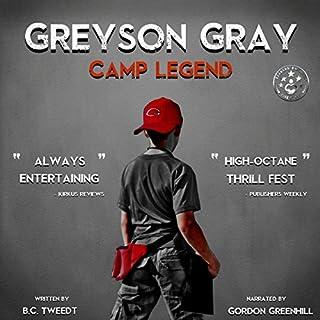 Greyson Gray: Camp Legend audiobook cover art