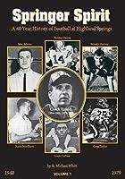 Springer Spirit: A 40 Year History of Football at Highland Springs