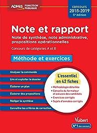 Note et rapport - Méthode et exercices - Concours de catégories A et B - Concours 2018-2019 par Olivier Bellégo