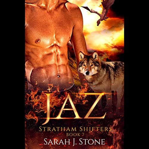 Jaz     Stratham Shifters, Book 7              By:                                                                                                                                 Sarah J. Stone                               Narrated by:                                                                                                                                 Connor Brown                      Length: 3 hrs and 49 mins     8 ratings     Overall 4.5
