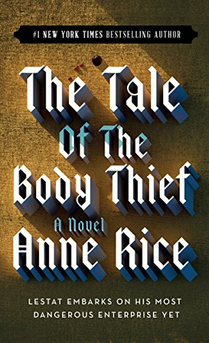 The Tale of the Body Thief: 4