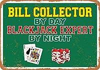 2個 20 * 30 CMメタルサイン-昼はビルコレクター、夜はブラックジャックエキスパート メタルプレート レトロ アメリカン ブリキ 看板