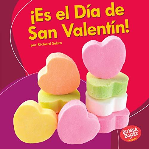 ¡Es el Día de San Valentín! (It's Valentine's Day!) (Bumba Books ®...