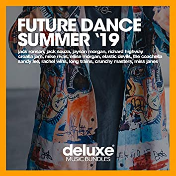 Future Dance Summer '19