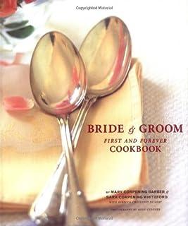 Bride Groom First Forever Cookbook