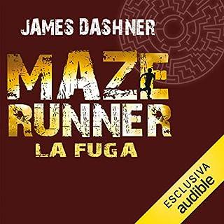 La fuga     Maze Runner 2              Di:                                                                                                                                 James Dashner                               Letto da:                                                                                                                                 Maurizio Di Girolamo                      Durata:  10 ore e 40 min     87 recensioni     Totali 4,5
