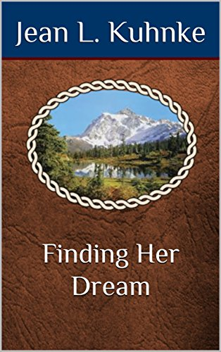 Finding Her Dream by [Jean L. Kuhnke]