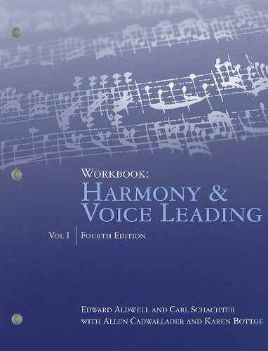 Workbook, Volume I for Aldwell/Cadwallader's Harmony and...
