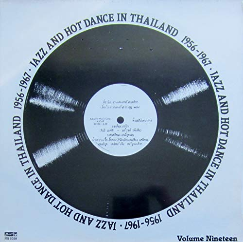 Jazz and Hot Dance (Vol. 19) in Thailand 1956-1967 [Vinyl LP] [Schallplatte]