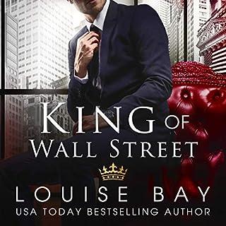King of Wall Street                   Autor:                                                                                                                                 Louise Bay                               Sprecher:                                                                                                                                 Sebastian York,                                                                                        Andi Arndt                      Spieldauer: 7 Std. und 24 Min.     28 Bewertungen     Gesamt 4,2