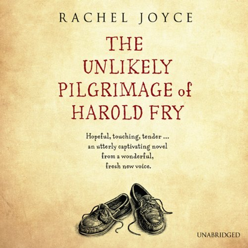 The Unlikely Pilgrimage of Harold Fry cover art